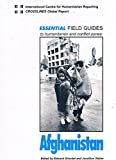 img - for Essential Field Guides to Humanitarian and Conflict Zones: Afghanistan book / textbook / text book