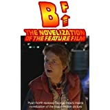 B^F: The Novelization Of The Feature Film ~ Ryan North