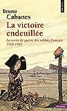 La victoire endeuillée : La sortie de geurre des soldats français 1918-1920