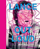 Lance Out Loud