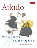 img - for Aikido Weapons Techniques book / textbook / text book