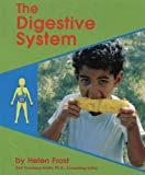 The Digestive System (Human Body Systems)