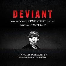 Deviant: The Shocking True Story of Ed Gein, the Original