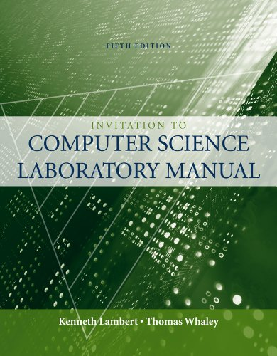 Laboratory Manual to accompany An Invitation to Computer Science, 5th Edition (Introduction to CS), by Kenneth Lambert, Thomas Whaley