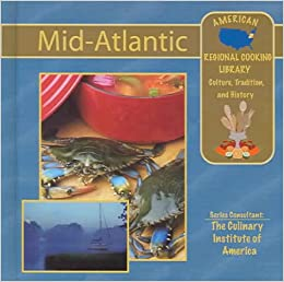Mid atlantic american regional cooking library culture for American regional cuisine history
