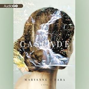 Cascade | [Maryanne O'Hara]