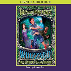 Tales of the Dark Forest: Whizzard! | [Steve Skidmore, Steve Barlow]