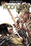 img - for Wolverine: Origins - Dark Reign (Wolverine (Marvel Hardcover)) book / textbook / text book