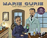 Marie Curie and Her Discovery (Science Biographies)