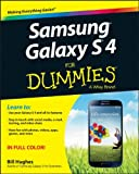 Samsung Galaxy S 4 For Dummies (For Dummies (Computer/Tech))