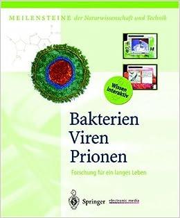 Bakterien, Viren, Prionen: Forschung für ein langes Leben