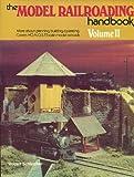 The Model Railroading Handbook Vol. 2 (080196718X) by Schleicher, Robert