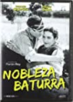 Nobleza baturra [DVD]