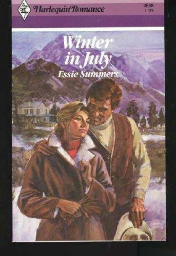 Winter In July (Harlequin Romance, No 2688), Essie Summers