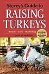 Storey's Guide to Raising Turkeys: Br...