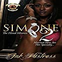 Simone: The Hired Mistress II Audiobook by  Ink Mistress Narrated by Cee Scott