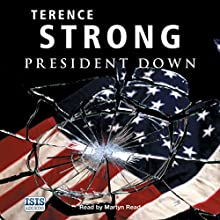 President Down Audiobook by Terence Strong Narrated by Martyn Read