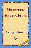 Nineteen Eighty Four (1595404325) by George Orwell