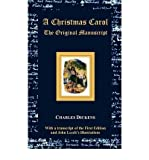 img - for [ A Christmas Carol - The Original Manuscript - With Original Illustrations [ A CHRISTMAS CAROL - THE ORIGINAL MANUSCRIPT - WITH ORIGINAL ILLUSTRATIONS ] By Dickens, Charles ( Author )Jan-22-2012 Hardcover book / textbook / text book