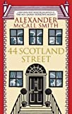 44 Scotland Street (The 44 Scotland Street Series Book 1)