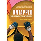 Untapped: The Scramble for Africa's Oilby John Ghazvinian