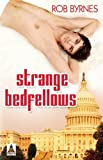 Rob Byrnes Strange Bedfellows