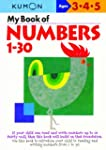 My Book of Numbers, 1-30 (Kumon's Pra...