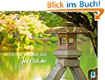 Natur-Meditationen aus Japan (Wandkal...