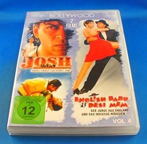 Josh - Mein Herz gehört Dir / English Babu Desi Mem (Der Junge aus England und das indische Mädchen) - 2 Filme Bollywood