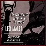 Casse-pipe à la Nation (Les nouveaux mystères de Paris 12) | Léo Malet