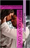 img - for Imitation of Love (Sally Quilford Pocket Novels) book / textbook / text book