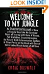 Welcome to My Jungle: An Unauthorized...