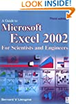 Guide to Microsoft Excel 2002 for Sci...