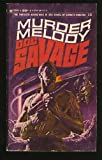 Murder Melody: Doc Savage #15 (0553113178) by Kenneth Robeson