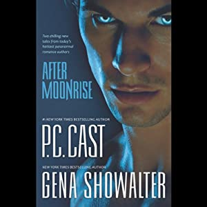 After Moonrise | [P.C. Cast, Gena Showalter]