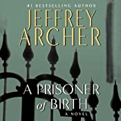 A Prisoner of Birth | [Jeffrey Archer]