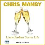 Lizzie Jordan's Secret Life | Chris Manby