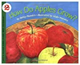 How Do Apples Grow? (Let's-Read-and-Find-Out Science Books) (0060200553) by Maestro, Betsy