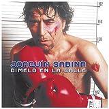 Dimelo En La Calle - Joaquin Sabina