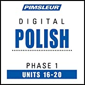 Polish Phase 1, Unit 16-20: Learn to Speak and Understand Polish with Pimsleur Language Programs |  Pimsleur