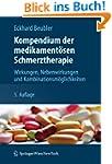 Kompendium der medikament�sen Schmerz...
