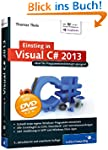 Einstieg in Visual C# 2013: Ideal f�r...