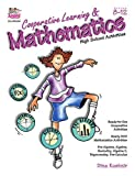 img - for Cooperative Learning & Mathematics: High School Activities (Grades 8-12) by Dina Kushnir published by Kagan Publishing (2001) [Paperback] book / textbook / text book