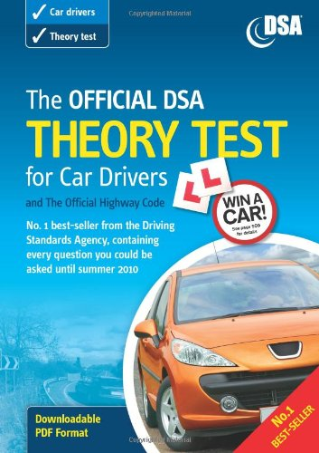 The Official DSA Theory Test for Car Drivers and the Highway Code 2009/2010 edition