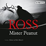 Mister Peanut   [Adam Ross]