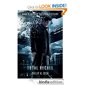 Kindle Book Bargains: Total Recall, by Philip K. Dick. Publisher: Houghton Mifflin Harcourt (June 26, 2012)