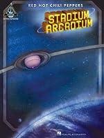 Red Hot Chili Peppers - Stadium Arcadium Songbook