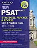 Kaplan New PSAT/NMSQT Strategies, Practice and Review with 2 Practice Tests: Book + Online (Kaplan Test Prep)