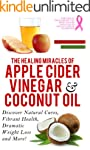 Apple Cider Vinegar And Coconut Oil:...