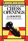 How to Win in the Chess Openings (0671624261) by Horowitz, I. A.